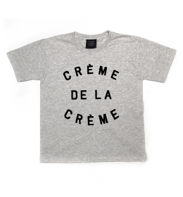 Boy or Girl T-shirt CRÈME DE LA CRÈME