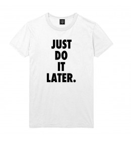 T-shirt homme JUST DO IT LATER