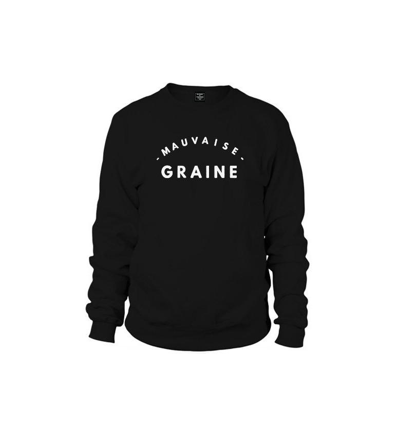 Sweat Homme MAUVAISE GRAINE