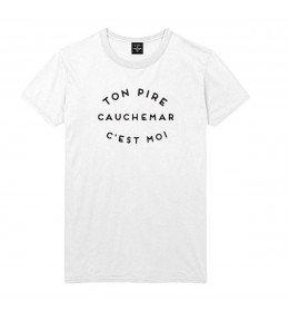 T-shirt Homme TON PIRE CAUCHEMAR C'EST MOI