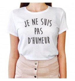 T-shirt Femme JE NE SUIS PAS D'HUMEUR