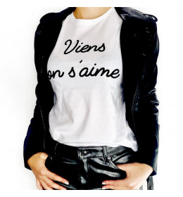 T-shirt femme VIENS ON S'AIME