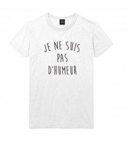 Man T-shirt JE NE SUIS PAS D'HUMEUR