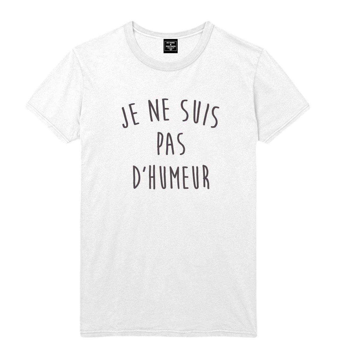 PAS NE T shirt SUIS JE SUIS T Homme shirt Homme NE PAS D'HUMEUR JE D'HUMEUR RjLA54
