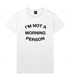 Man T-shirt I'M NOT A MORNING PERSON