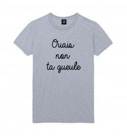T-shirt Homme OUAIS NON TA GUEULE