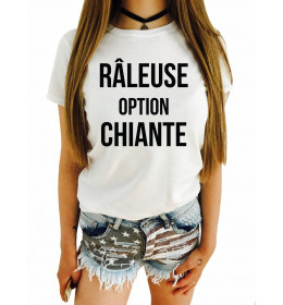 T-shirt Femme RÂLEUSE OPTION CHIANTE