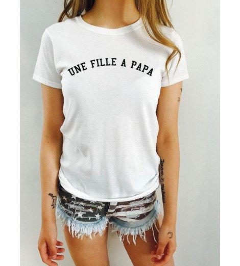 T-shirt femme UNE FILLE A PAPA