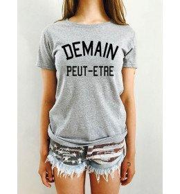 T-shirt Femme DEMAIN PEUT ÊTRE