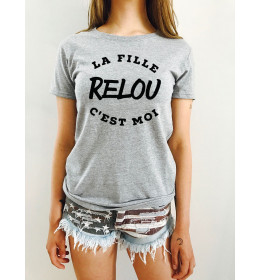 T-shirt Femme LA FILLE RELOU C'EST MOI
