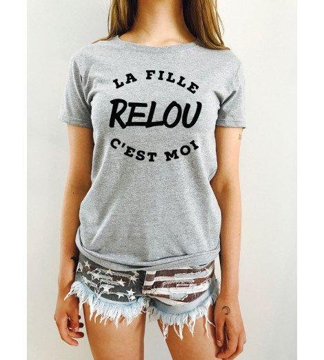 T-shirt Femme LA FILLE RELOUE C'EST MOI