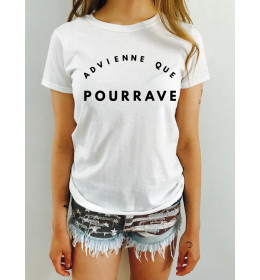 Woman T-shirt ADVIENNE QUE POURRAVE