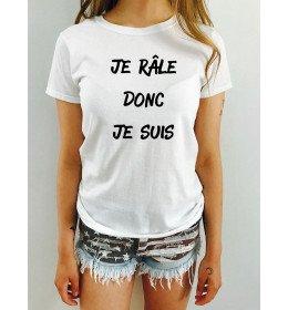 T-shirt Femme JE RÂLE DONC JE SUIS