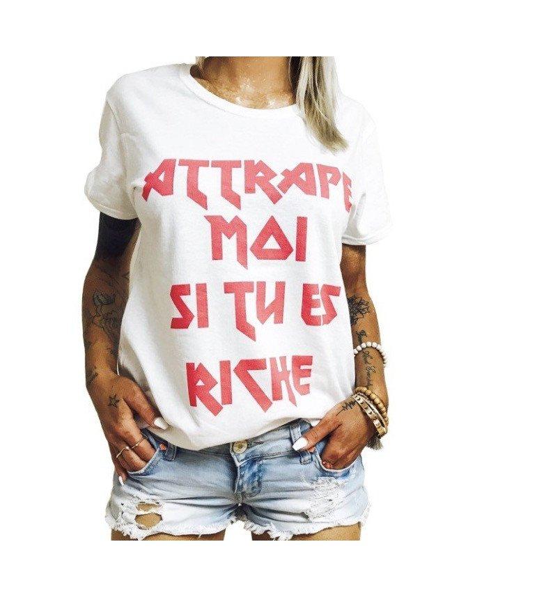 T-shirt Femme ATTRAPE MOI SI TU ES RICHE