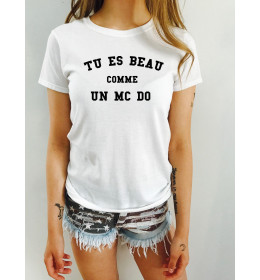 Woman T-shirt TU ES BEAU COMME UN MC DO