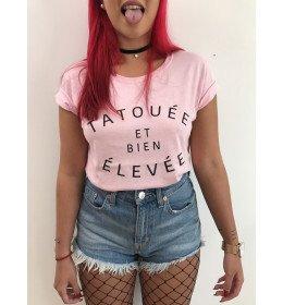 Woman T-shirt TATOUÉE ET BIEN ÉLEVÉE