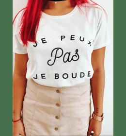 T-shirt Femme JE PEUX PAS JE BOUDE