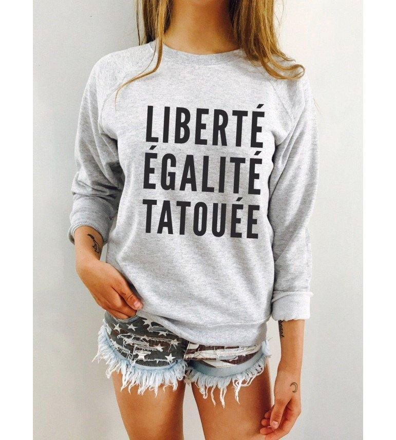 SWEAT FEMME LIBERTÉ ÉGALITÉ TATOUÉE