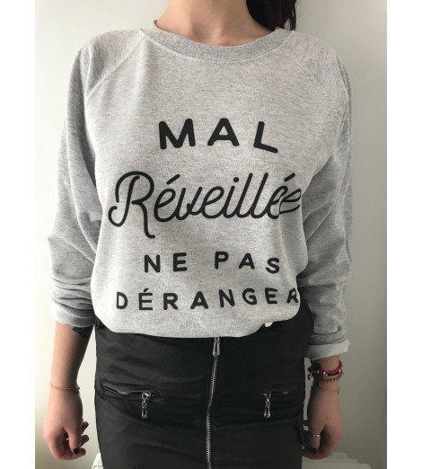 SWEAT FEMME MAL RÉVEILLÉE NE PAS DÉRANGER