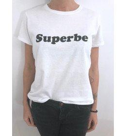 T-SHIRT FEMME SUPERBE ÉCRITURE NOIRE