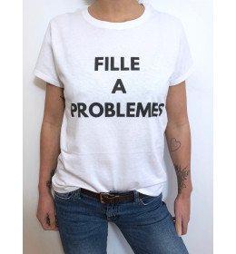 T-shirt Femme FILLE A PROBLEMES