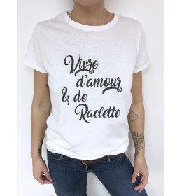 T-shirt Femme VIVRE D'AMOUR & DE RACLETTE