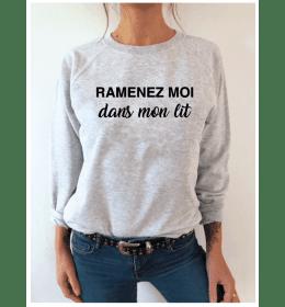 Sweat Femme RAMENEZ MOI DANS MON LIT