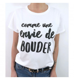 T-shirt Femme COMME UNE ENVIE DE BOUDER