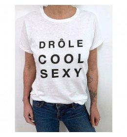 T-shirt Femme DRÔLE COOL SEXY