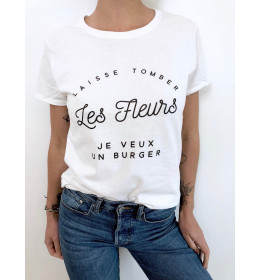 Woman T-shirt TOMBER LES FLEURS JE VEUX UN BURGER