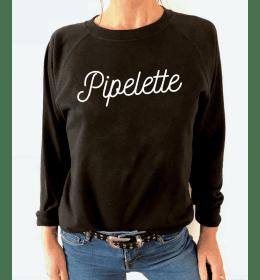 Sweat Femme PIPELETTE