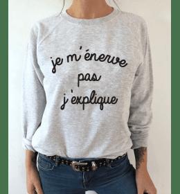 Sweat Femme JE M'ENERVE PAS, J'EXPLIQUE