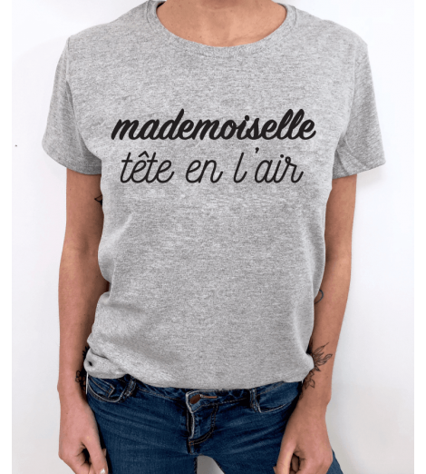 T-shirt Femme MADEMOISELLE TÊTE EN L'AIR