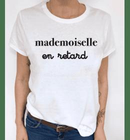 Woman T-shirt MADEMOISELLE EN RETARD