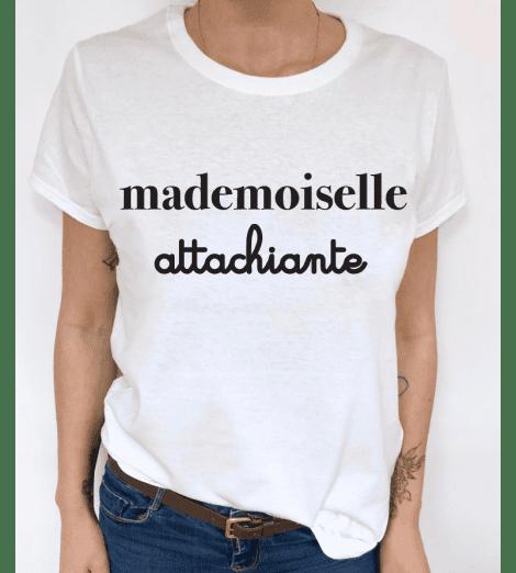 t-shirt femme MADEMOISELLE ATTACHIANTE