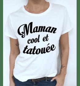 WOMAN TSHIRT MAMAN COOL ET TATOUÉE