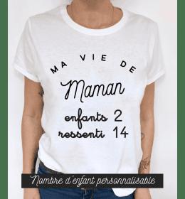 t-shirt femme MA VIE DE MAMAN