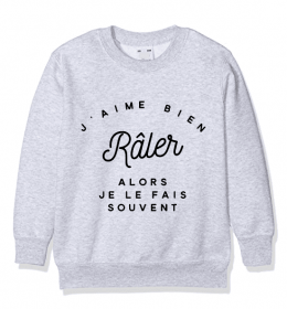 Kid Sweater J'AIME BIEN RÂLER