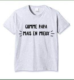 T-shirt Enfant COMME PAPA MAIS EN MIEUX