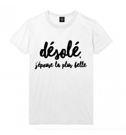 t-shirt homme DESOLE, J'EPOUSE LA PLUS BELLE