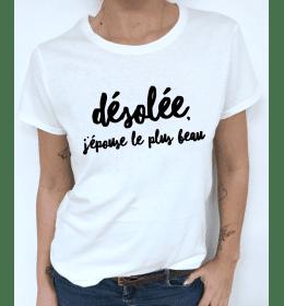t-shirt femme DESOLEE, J'EPOUSE LE PLUS BEAU