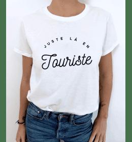 t-shirt femme JUSTE LA EN TOURISTE