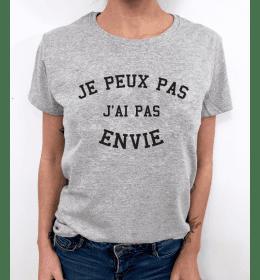 t-shirt femme JE PEUX PAS J'AI PAS ENVIE