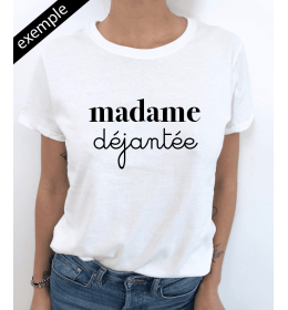 t-shirt femme MADAME A PERSONNALISER