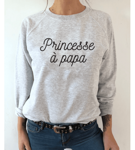 sweat femme PRINCESSE A PAPA
