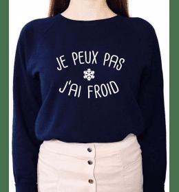 SWEAT FEMME JE PEUX PAS J'AI FROID