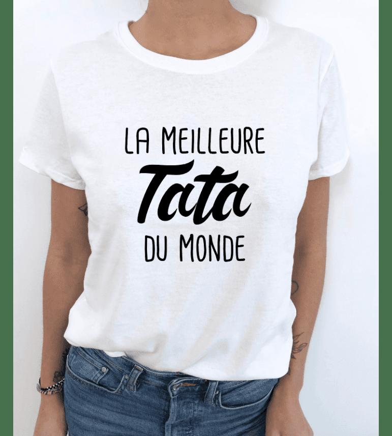 T-SHIRT FEMME LA MEILLEURE TATA DU MONDE