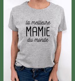 T-SHIRT FEMME LA MEILLEURE MAMIE DU MONDE
