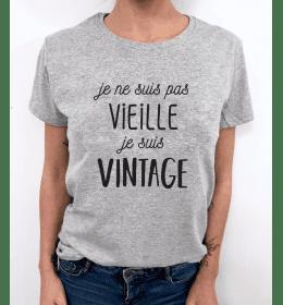 T-shirt femme je ne suis pas vieille, je suis vintage
