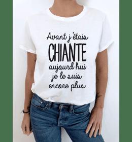 t-shirt femme AVANT J'ÉTAIS CHIANTE...